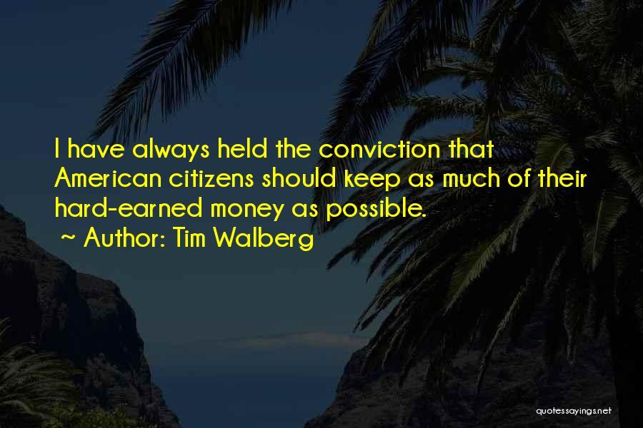 Tim Walberg Quotes 1969528