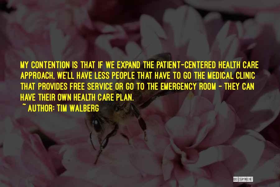 Tim Walberg Quotes 2072334