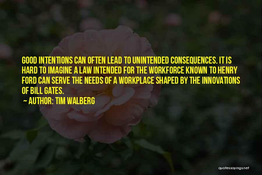 Tim Walberg Quotes 2075062