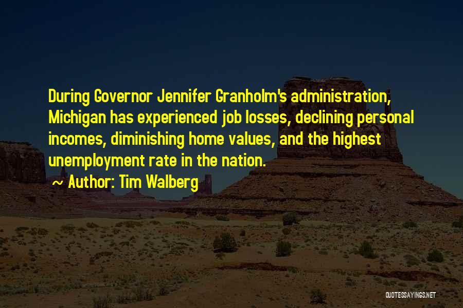 Tim Walberg Quotes 297930
