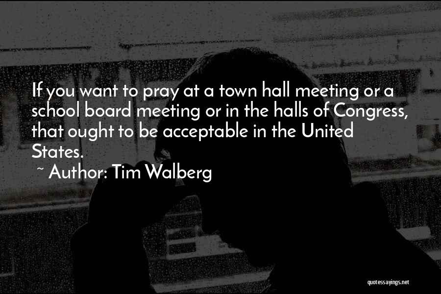 Tim Walberg Quotes 446915