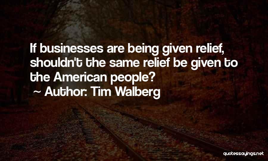 Tim Walberg Quotes 763637