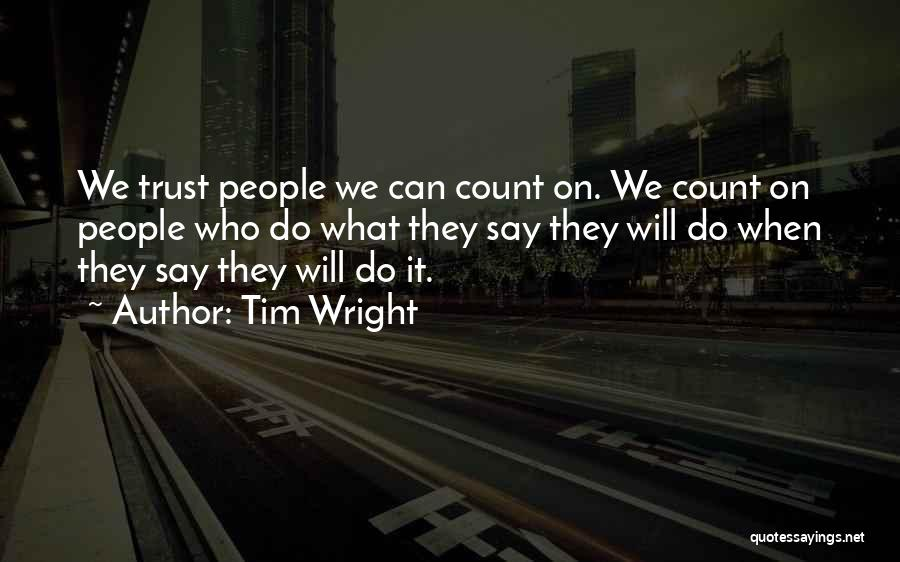 Tim Wright Quotes 480567