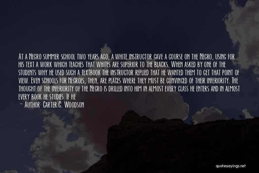 Time After Time Book Quotes By Carter G. Woodson