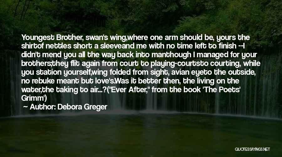 Time After Time Book Quotes By Debora Greger