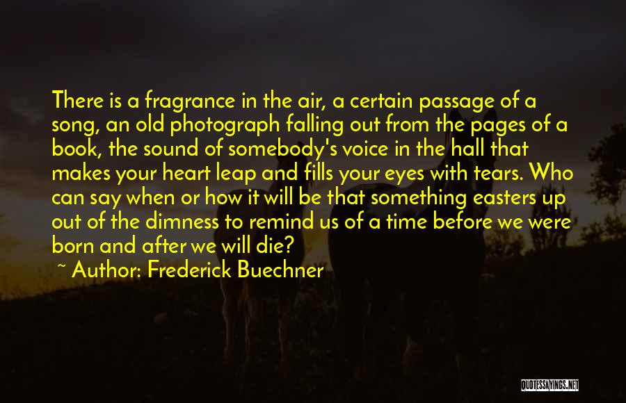 Time After Time Book Quotes By Frederick Buechner
