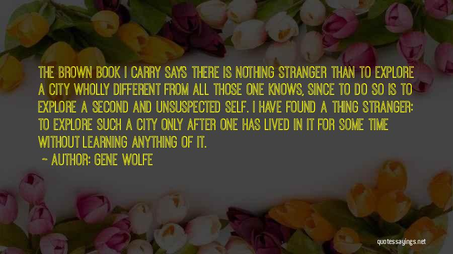 Time After Time Book Quotes By Gene Wolfe