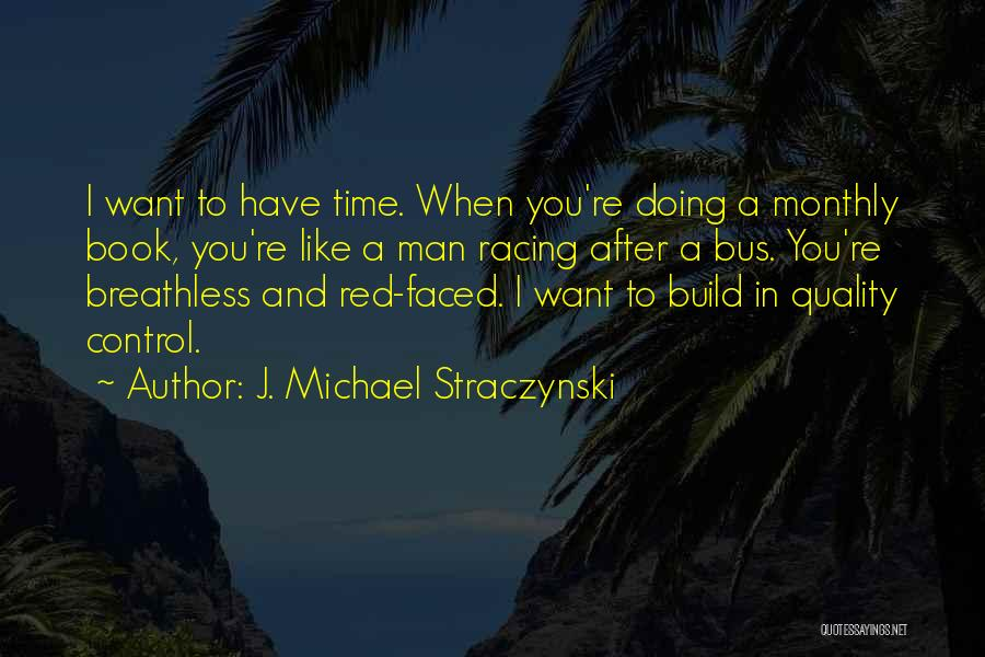 Time After Time Book Quotes By J. Michael Straczynski