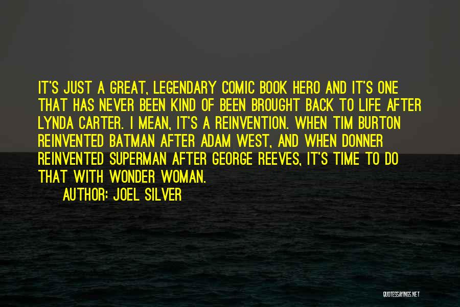 Time After Time Book Quotes By Joel Silver