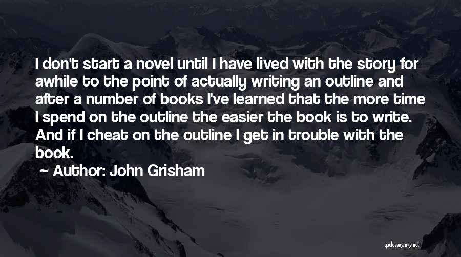 Time After Time Book Quotes By John Grisham