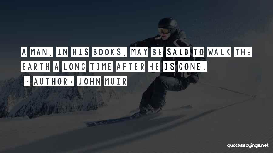 Time After Time Book Quotes By John Muir