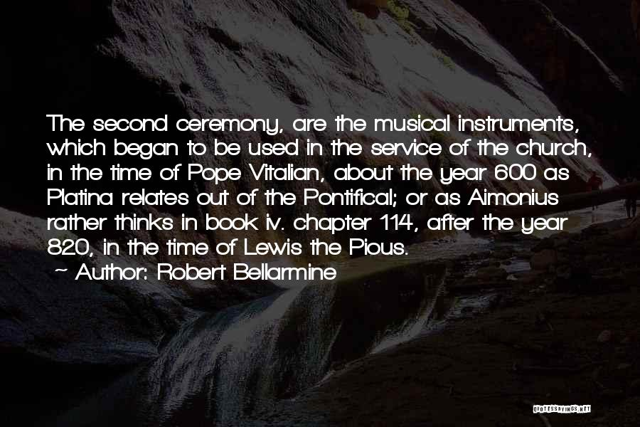 Time After Time Book Quotes By Robert Bellarmine