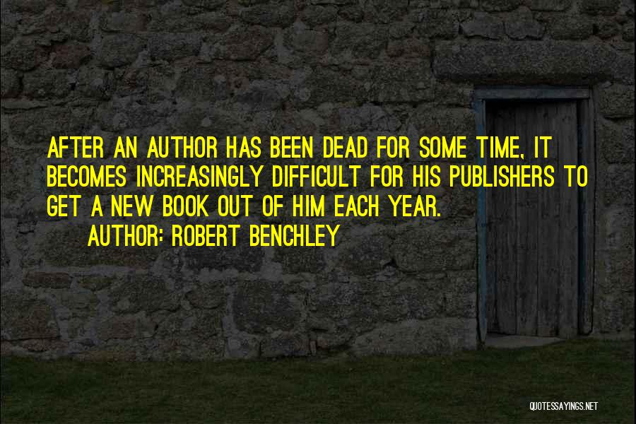 Time After Time Book Quotes By Robert Benchley