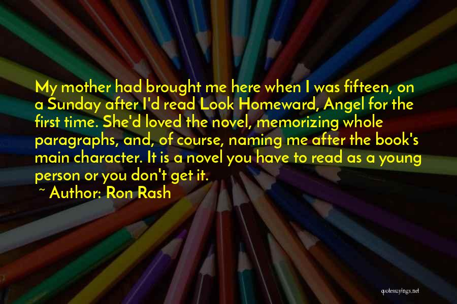 Time After Time Book Quotes By Ron Rash