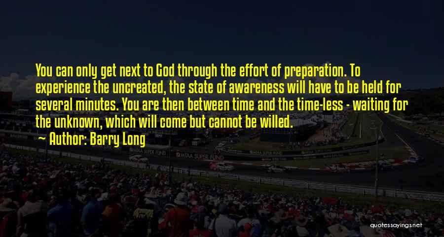Time And God Quotes By Barry Long