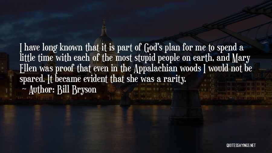 Time And God Quotes By Bill Bryson