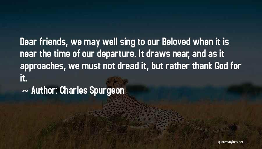 Time And God Quotes By Charles Spurgeon