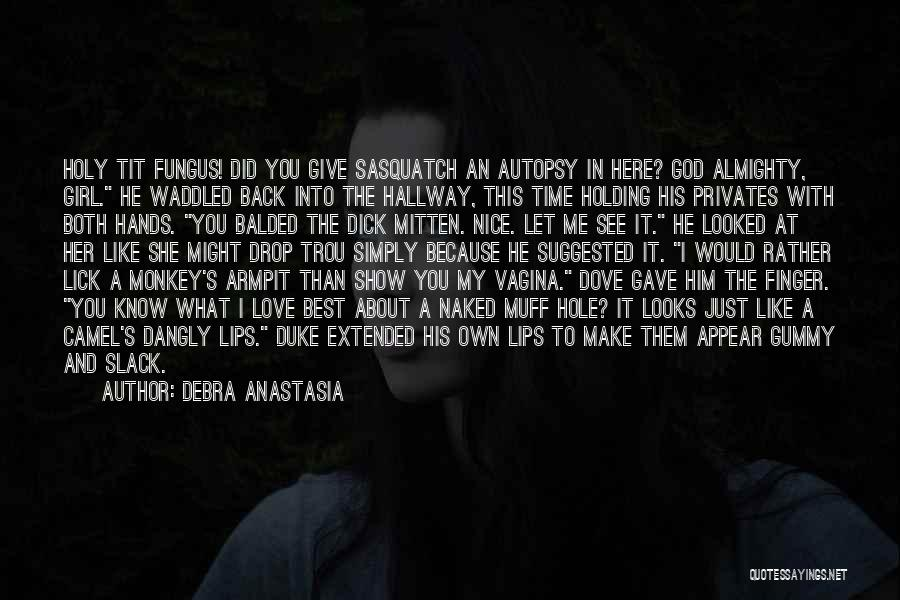 Time And God Quotes By Debra Anastasia