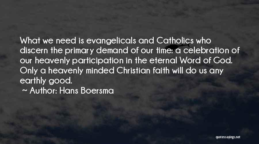 Time And God Quotes By Hans Boersma