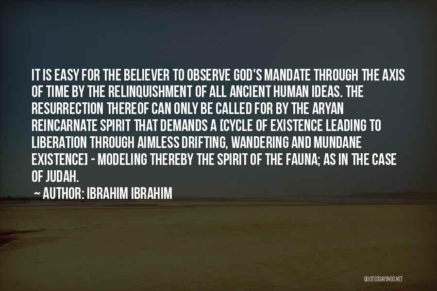 Time And God Quotes By Ibrahim Ibrahim
