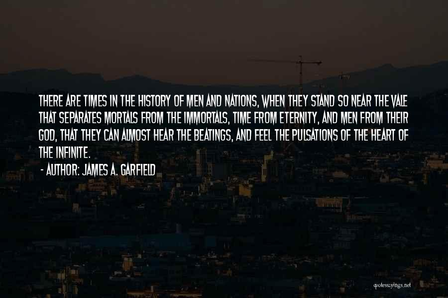 Time And God Quotes By James A. Garfield