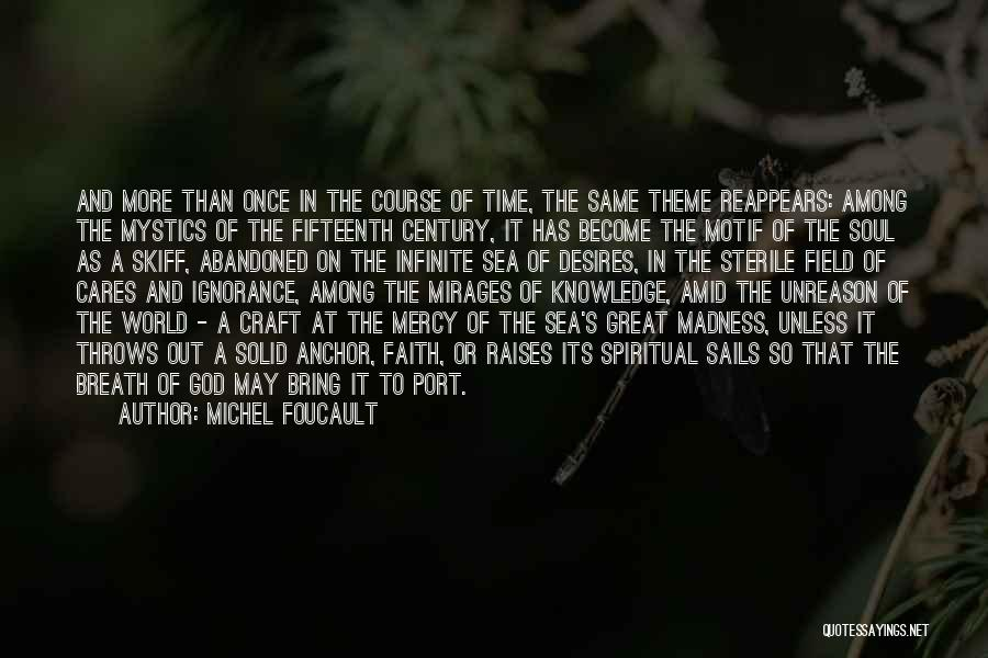 Time And God Quotes By Michel Foucault