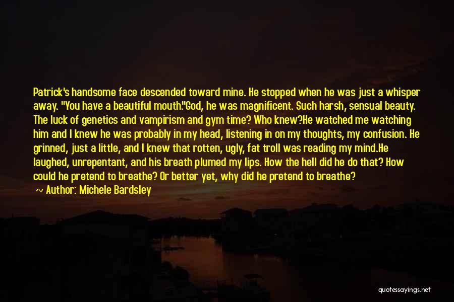 Time And God Quotes By Michele Bardsley
