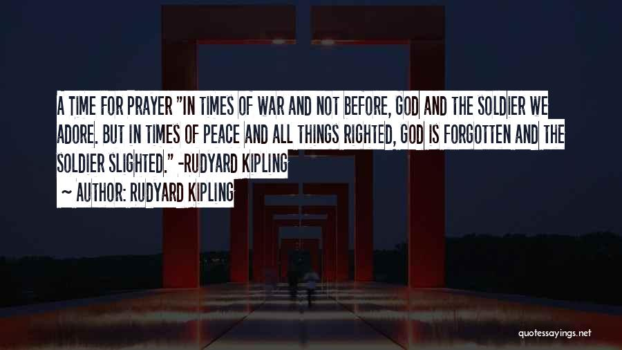 Time And God Quotes By Rudyard Kipling