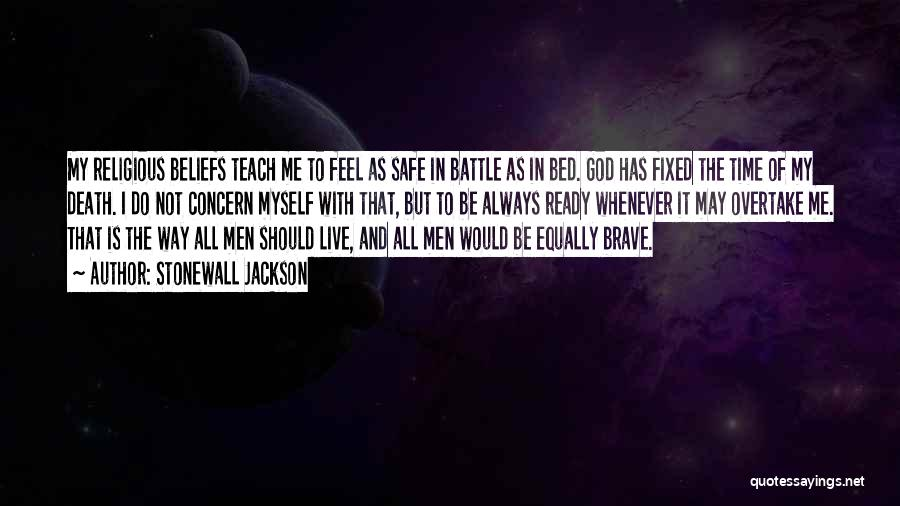 Time And God Quotes By Stonewall Jackson