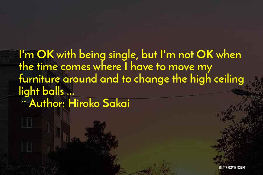 Time And Life Change Quotes By Hiroko Sakai