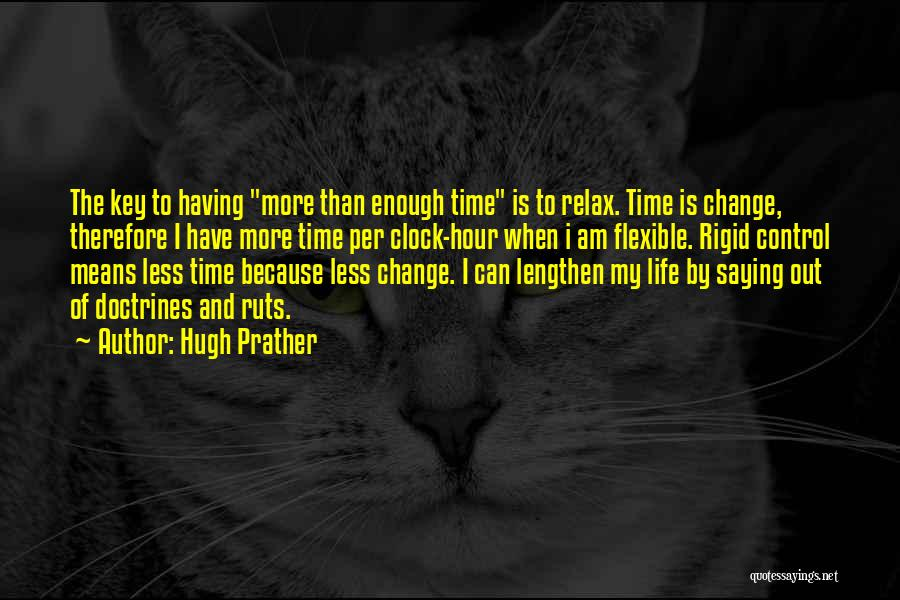 Time And Life Change Quotes By Hugh Prather