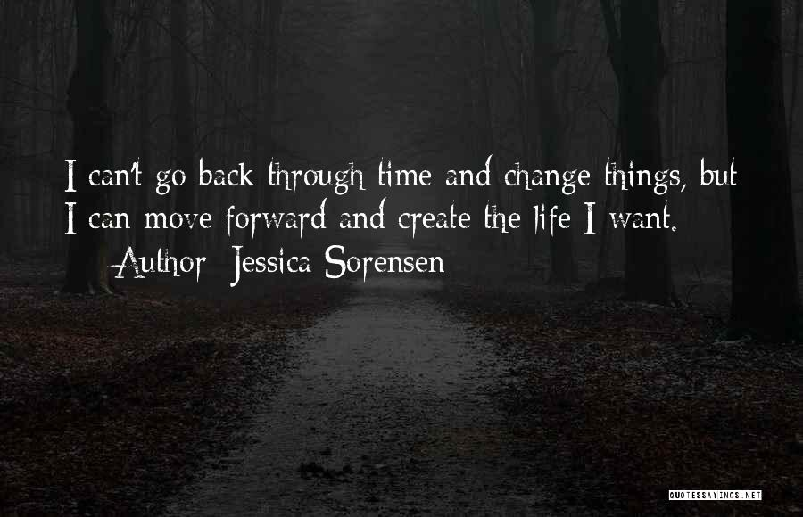 Time And Life Change Quotes By Jessica Sorensen