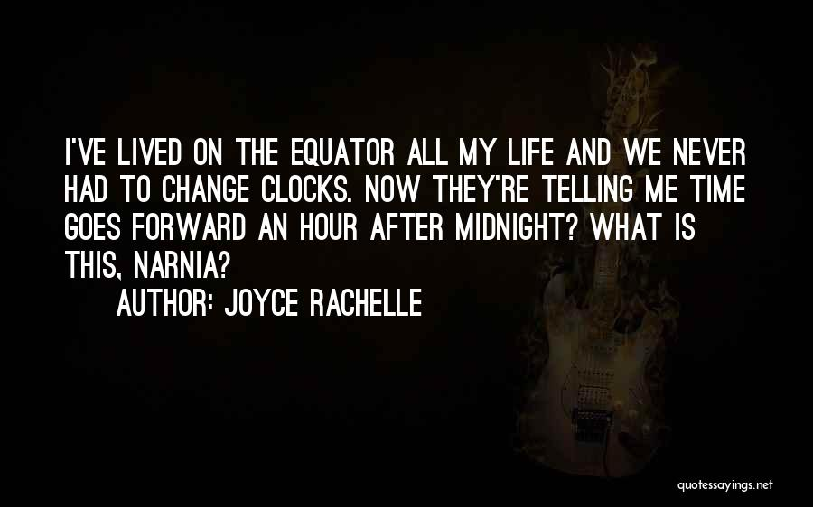 Time And Life Change Quotes By Joyce Rachelle