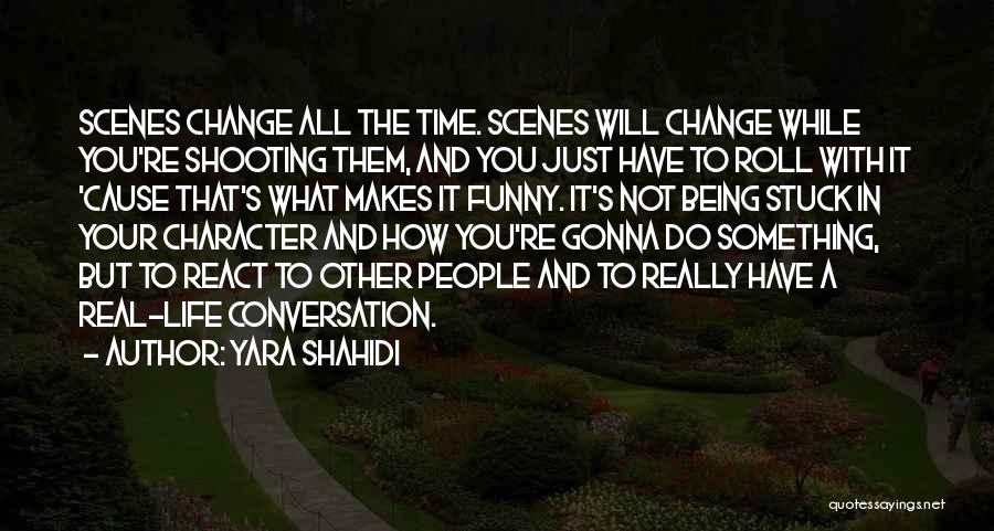 Time And Life Change Quotes By Yara Shahidi