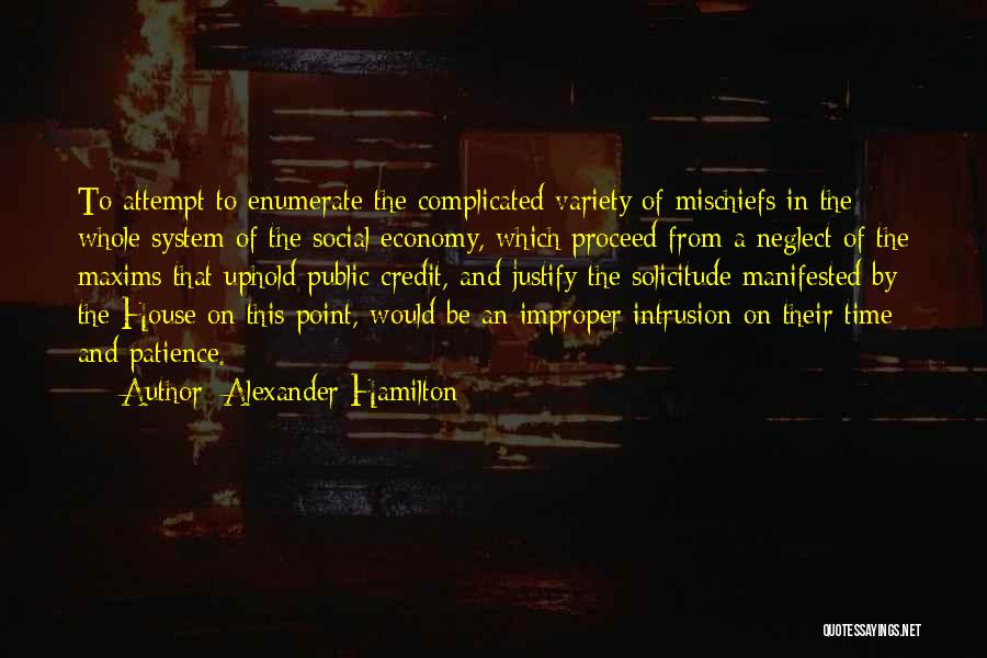 Time And Patience Quotes By Alexander Hamilton