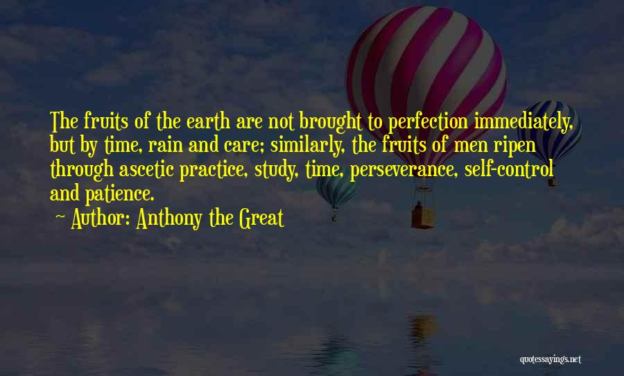 Time And Patience Quotes By Anthony The Great