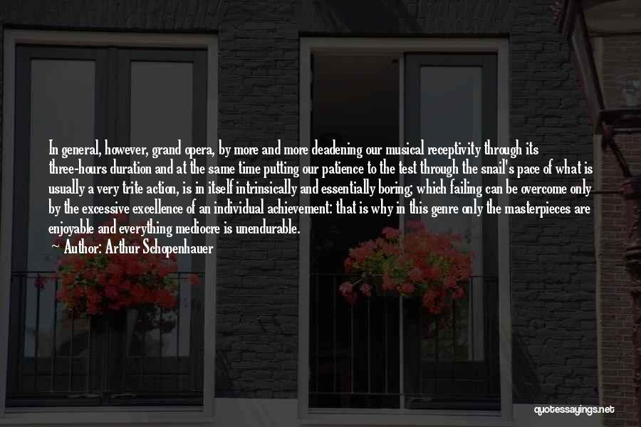 Time And Patience Quotes By Arthur Schopenhauer