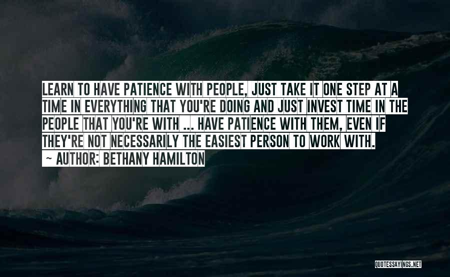 Time And Patience Quotes By Bethany Hamilton