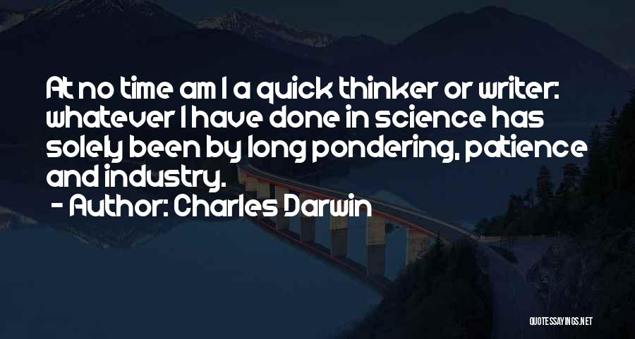 Time And Patience Quotes By Charles Darwin