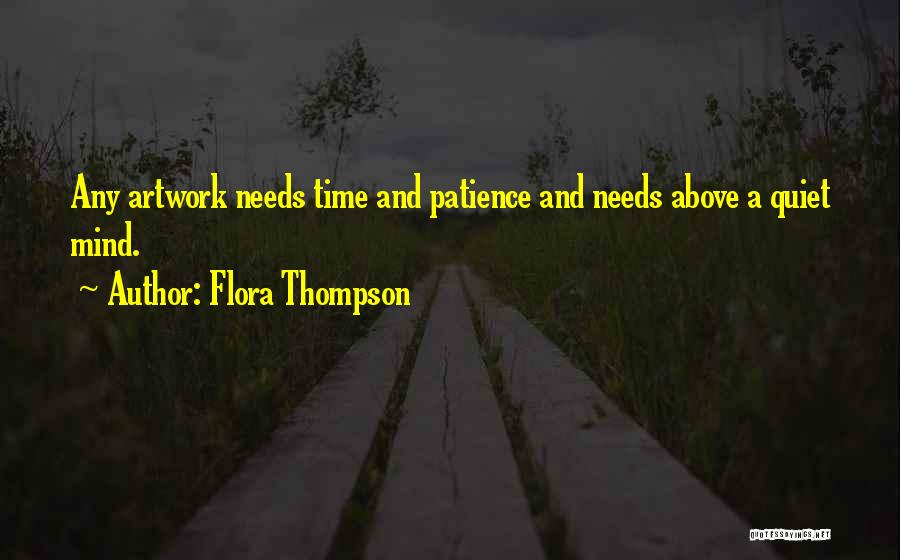 Time And Patience Quotes By Flora Thompson