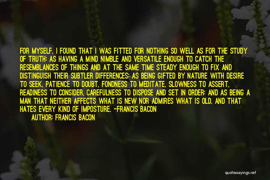 Time And Patience Quotes By Francis Bacon
