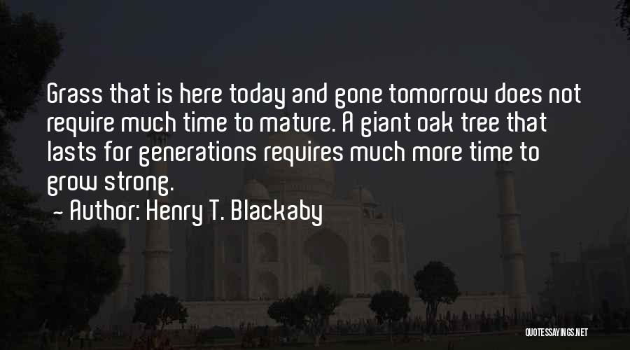 Time And Patience Quotes By Henry T. Blackaby