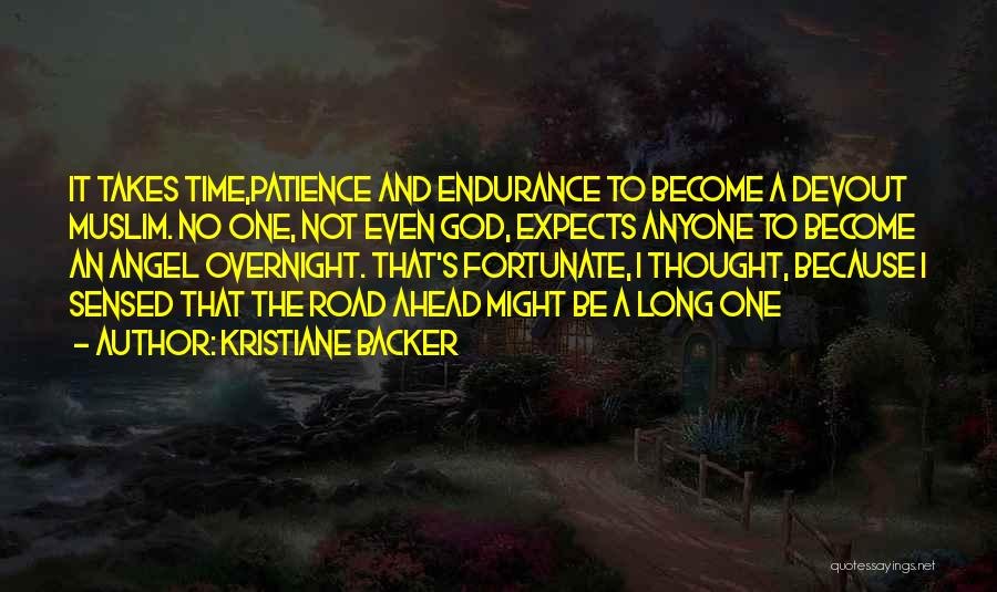 Time And Patience Quotes By Kristiane Backer