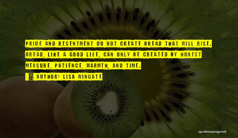 Time And Patience Quotes By Lisa Wingate