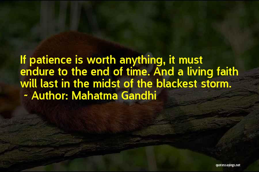 Time And Patience Quotes By Mahatma Gandhi