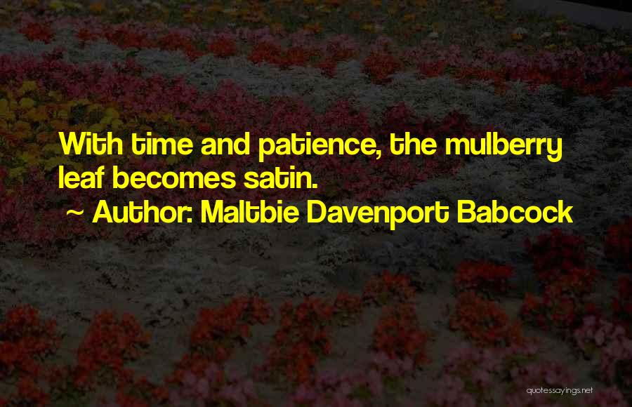 Time And Patience Quotes By Maltbie Davenport Babcock
