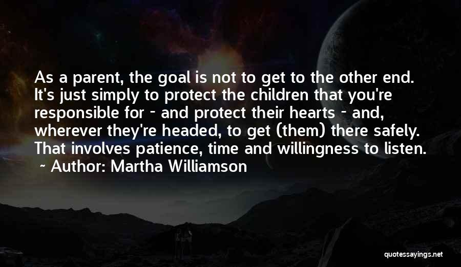 Time And Patience Quotes By Martha Williamson