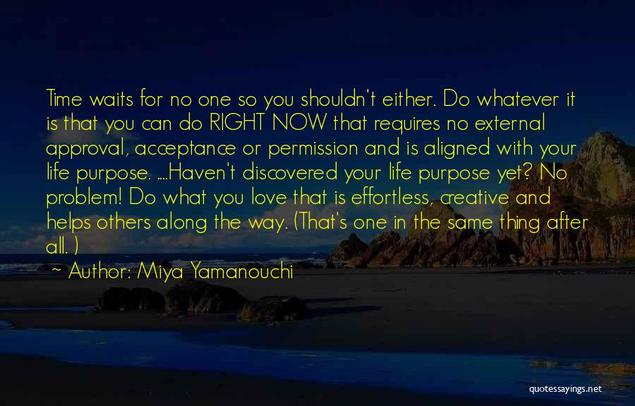Time And Patience Quotes By Miya Yamanouchi