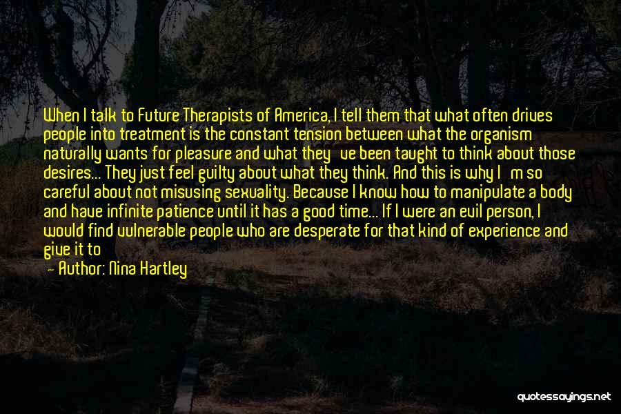 Time And Patience Quotes By Nina Hartley