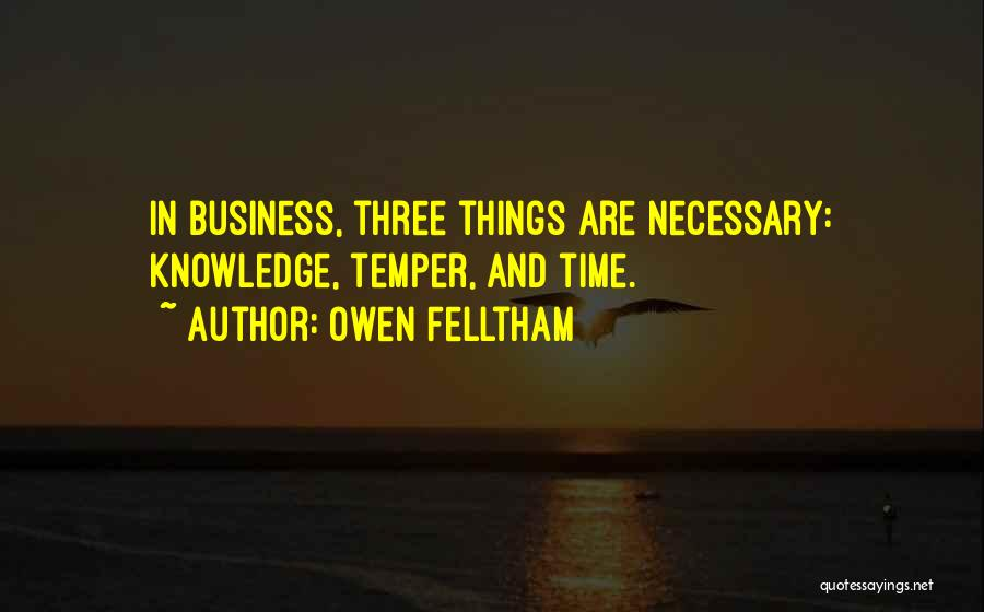 Time And Patience Quotes By Owen Felltham